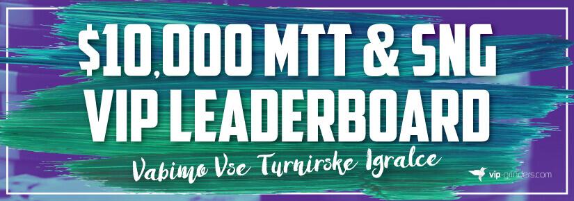 $10,000 MTT & SNG VIP Leaderboard